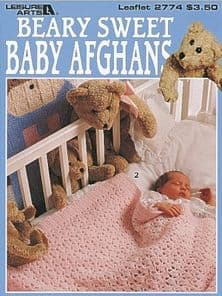Beary Sweet Baby Afghans Crochet Book LA 2774 DISCONTINUED