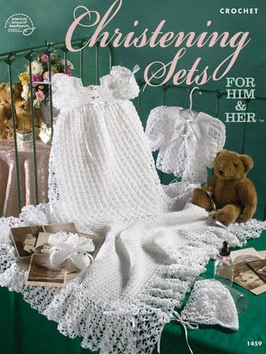 Christening Sets for Him & Her Crochet Pattern Book ASN DISCONTINUED