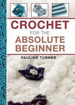 Crochet for the Absolute Beginner Book DISCONTINUED