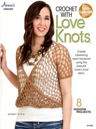 Crochet With Love Knots Book ANNIES 871423 DISCONTINUED