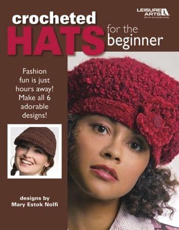 Crocheted Hats for the Beginner Crochet Book LA 4672 DISCONTINUED