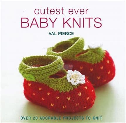 Cutest Ever Baby Knits Book DISCONTINUED