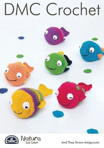 DMC Natura And They Swam Amigurumi Crochet Fish Pattern