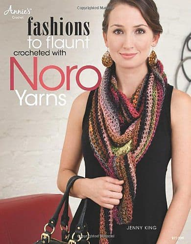 Fashions to Flaunt crocheted with Noro Yarns AA 871229 DISCONTINUED