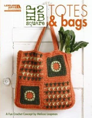 Hip 2 B Square Totes and Bags Crochet Book LA 5284 DISCONTINUED