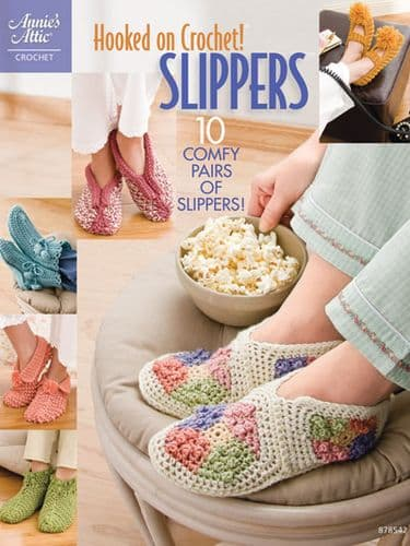 Hooked on Crochet SLIPPERS Pattern Book AA 878542 DISCONTINUED