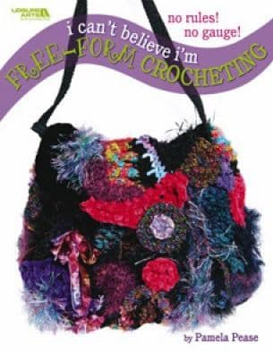 I can't believe I'm Free-Form Crocheting Book LA 4475 DISCONTINUED