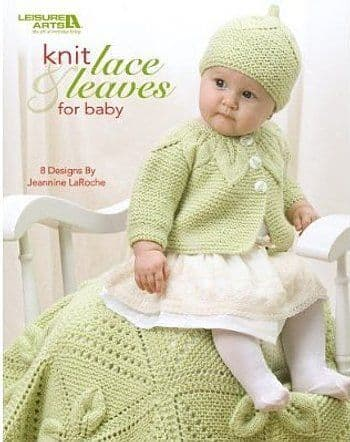 Knit Lace & Leaves for Baby Book LA 4577 DISCONTINUED