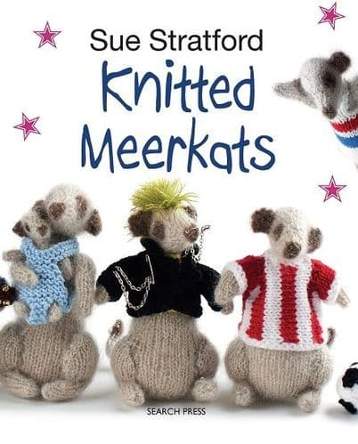 Knitted Meerkats Book - Sue Stratford