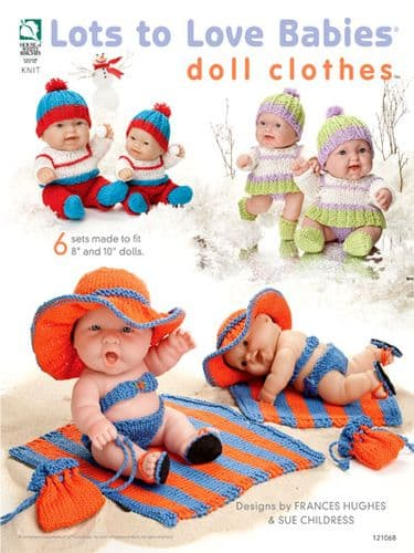 Lots to Love Babies Doll Clothes HWB Knitting Book 121068  DISCONTINUED