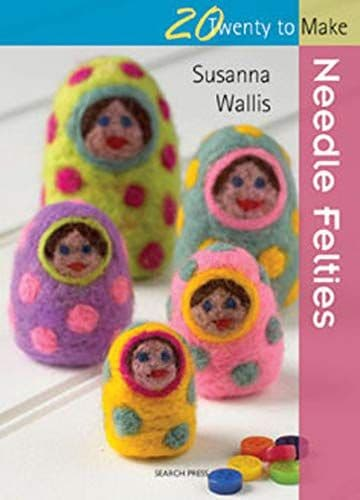 Needle Felties 20 to Make Book DISCONTINUED