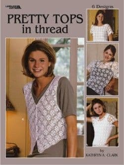 Pretty Tops in Thread Crochet Pattern Book LA 3204 DISCONTINUED