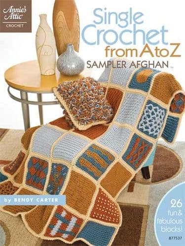 Single Crochet from A to Z Sampler Afghan Pattern Book AA 877537 DISCONTINUED
