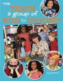 Teach a group of kids to Crochet Pattern Book LA 4266 DISCONTINUED