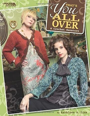 That's You All Over Crochet Pattern Book LA 4254 DISCONTINUED