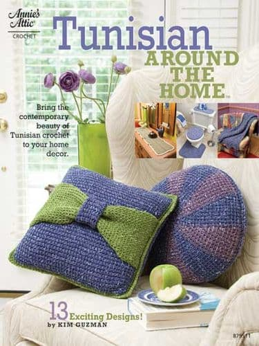 Tunisian Around the Home Crochet Pattern Book AA 879511 DISCONTINUED